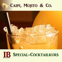 Caipi, Mojito & Co. Special-Cocktailkurs in Köln.