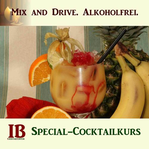 Mix and Drive. Alkoholfreie Cocktails. Special-Cocktailkurs in Köln.